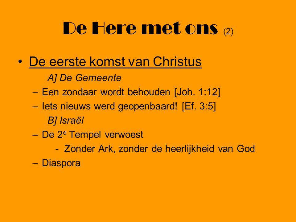 De Here met ons (2) De eerste komst van Christus A] De Gemeente